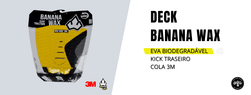 deck surf banana wax é biodegradavel